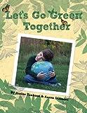 Let's Go Green Together