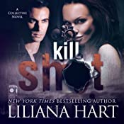 Kill Shot : The Collective, Book 1 | Liliana Hart