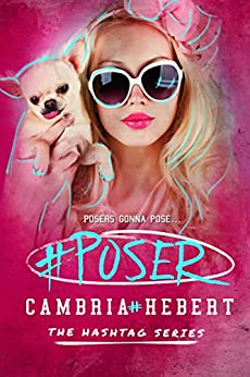 #Poser (Hashtag Series Book 5) by [Hebert, Cambria]