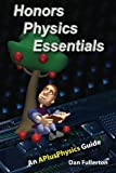 Honors Physics Essentials: An APlusPhysics Guide