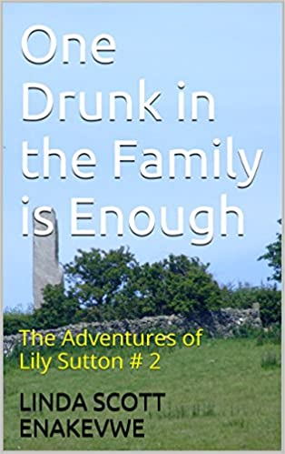 One Drunk in the Family is Enough: The Adventures of Lily