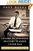 #3: I'd Like to Apologize to Every Teacher I Ever Had: My Year as a Rookie Teacher at Northeast High