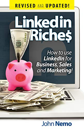 Linkedin Riches by John Nemo ebook deal