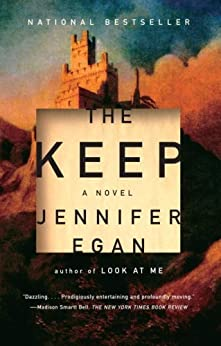 The Keep by [Egan, Jennifer]