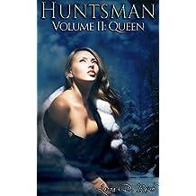 Huntsman II: Queen