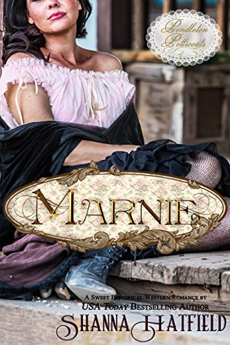 Marnie: (A Sweet Western Historical Romance) (Pendleton Petticoats Book 4) cover