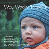 Wee Woolly Toppers, Woolly Wormhead, 1461031257