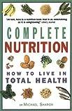 Complete Nutrition, Michael Sharon, 1853752258