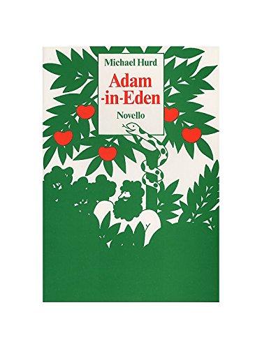 Read Online Michael Hurd: Adam-In-Eden PDF