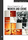 img - for Encyclopedia of Women and Crime book / textbook / text book