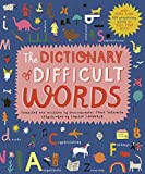 The Dictionary of Difficult Words: With more than 400 perplexing words to test your wits!