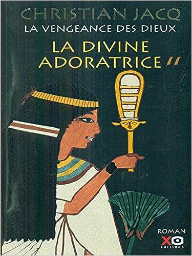 En ligne téléchargement gratuit La Vengeance Des Dieux Tome 2:La Divine Adoratrice epub pdf