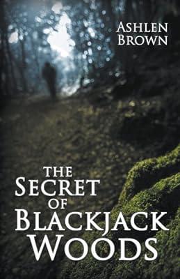 The Secret of Blackjack Woods