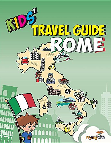 Kids' Travel Guide - Rome: The fun way to discover Rome - especially for kids