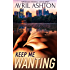 Keep Me Wanting