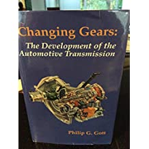 Changing Gears: The Development of the Automotive Transmission