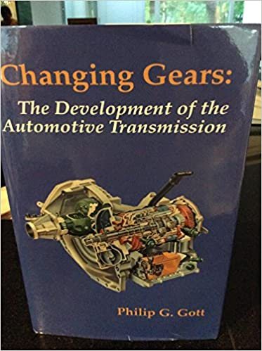 The Development of the Automotive Transmission Changing Gears