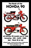 Book of the Honda 90 All Models up to 1966 Including Trail, , 1588501663