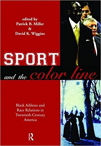 Book Sport and the Color Line: Black Athletes and Race Relations in Twentieth Century America (2004-01-08)
