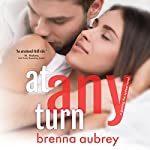 At Any Turn: Gaming the System, Book 2 | Brenna Aubrey