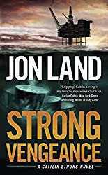 Strong Vengeance: A Caitlin Strong Novel (Caitlin Strong Novels Book 4)