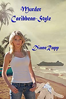 Murder Caribbean-Style (High Seas Mystery Series Book 1) by [Rapp, Diane]