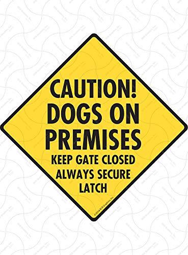 SignsWithAnAttitude Caution! Dogs On Premises - Keep Gate Closed Aluminum Dog Sign - 6