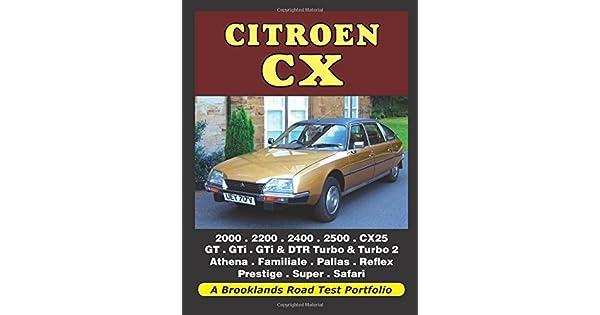 Amazon.com: Citroen CX: 2000, 2200, 2400, 2500, CX25, GT ...
