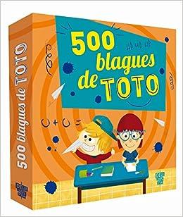 Amazon Fr 500 Blagues De Toto Virgile Turier Gyom Livres