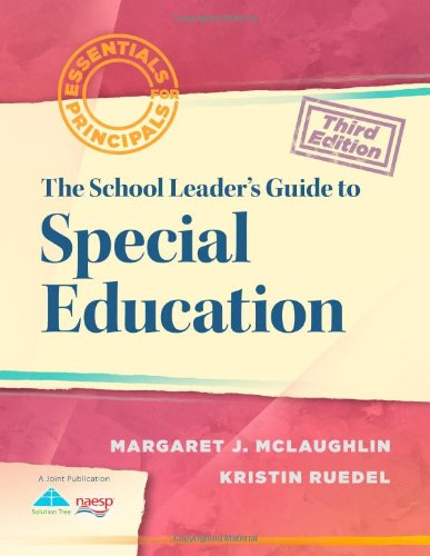 A School Leader's Guide to Special Education (Essentials for Principals)