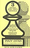 img - for Three Double King Pawn Openings by Yakov Estrin (1982-06-06) book / textbook / text book