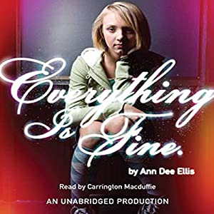 Everything Is Fine Audiobook