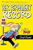 Her Permanent Record, Jimmy Gownley, 1416986146