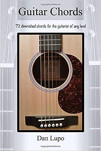 Guitar Chords Diminished Chords Dan Lupo 9781329814288 Amazon
