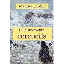 L'Ile aux trente cercueils: - (French Edition)
