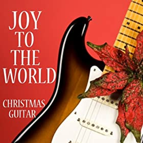 Amazon.com: The First Noel: Christmas Guitar: MP3 Downloads