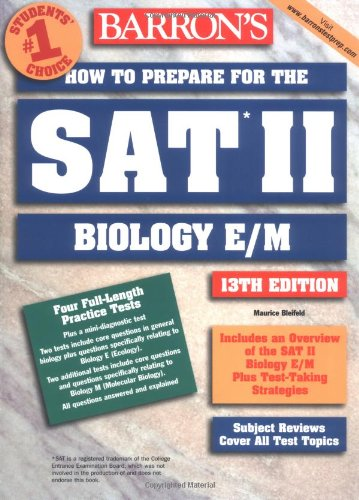 How to Prepare for the SAT II Biology E/M (Barron's How to Prepare for the Sat II Biology E/M)