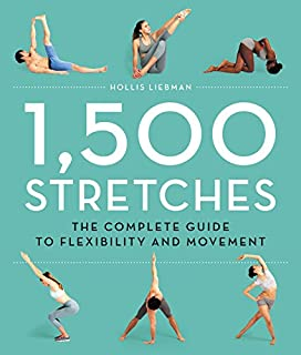 Book Cover: 1,500 Stretches: The Complete Guide to Flexibility and Movement