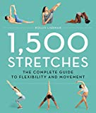 img - for 1,500 Stretches: The Complete Guide to Flexibility and Movement book / textbook / text book