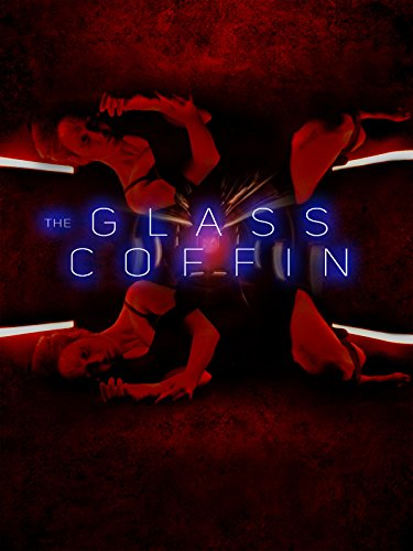 The Glass Coffin -