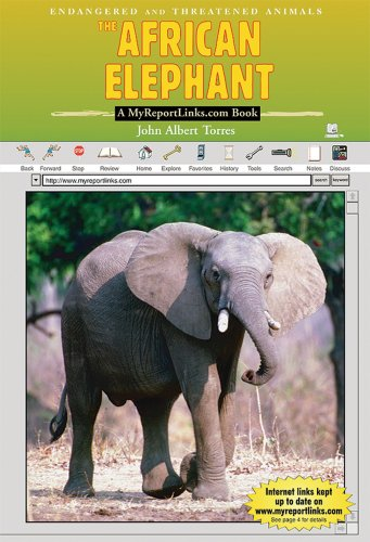 The African Elephant: A Myreportlinks.Com Book (Endangered and Threatened Animals)