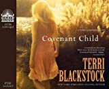 [Covenant Child [ COVENANT CHILD BY Blackstock, Terri ( Author ) May-15-2012[ COVENANT CHILD [ COVENANT CHILD BY BLACKSTOCK, TERRI ( AUTHOR ) MAY-15-2012 ] By Blackstock, Terri ( Author )May-15-2012 Compact Disc