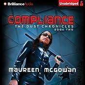 Compliance: The Dust Chronicles, Book 2 | Maureen McGowan
