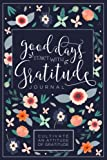 #2: Good Days Start With Gratitude: A 52 Week Guide To Cultivate An Attitude Of Gratitude: Gratitude Journal