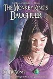 The Monkey King's Daughter -Book 3, Todd Alan DeBonis, 0967809452
