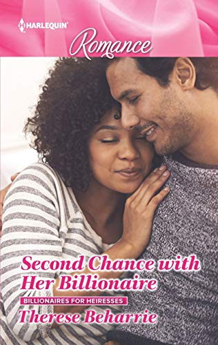Second Chance with Her Billionaire (Billionaires for Heiresses Book 1) by [Beharrie, Therese]