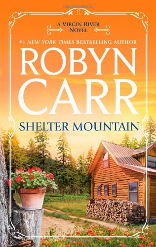 Shelter Mountain - Book #2 of the Virgin River