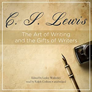 The Art of Writing and the Gifts of Writers Hörbuch