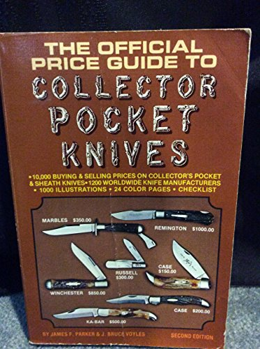 The Official Price Guide to Collector Pocket Knives