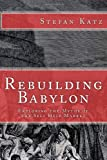 Rebuilding Babylon, Stefan Katz, 1490501703